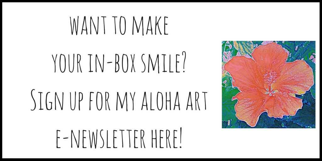 Color for your in box, with the Aloha Art Newsletter full of hibiscus, seahorse, hearts and more- with free downloads, coupon codes, giveaways and new series info.