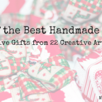 50+ Best Creative Handmade Gifts for Holidays 2017