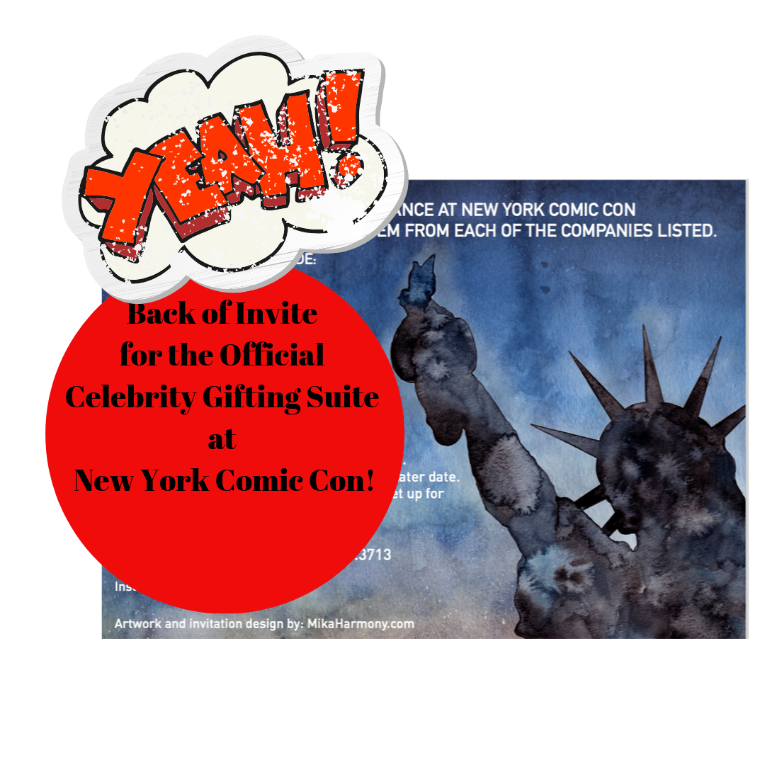 Mika Harmony Art at New York Comic Con Invitation to Backstage Creations Celebrity Gifting Suite